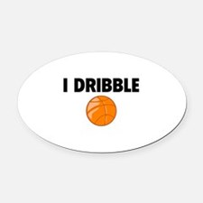 I Dribble Oval Car Magnet