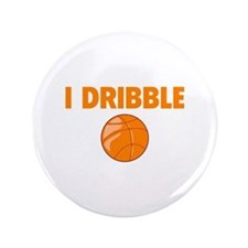 "I Dribble 3.5"" Button"