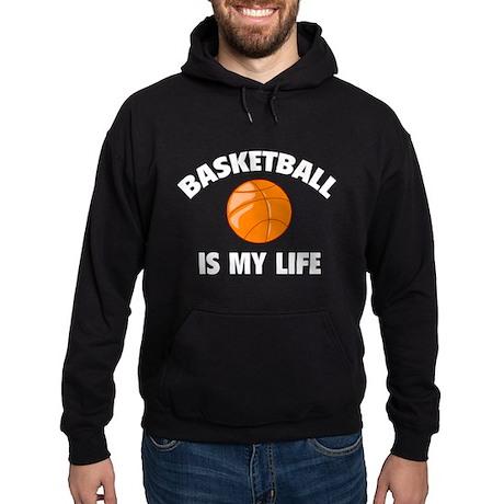 Basketball is my life Hoodie (dark)