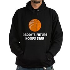 Daddy's Future Hoops Star Hoodie