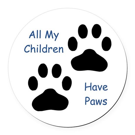 All My Children Have Paws 1 Round Car Magnet