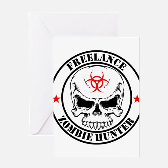 Freelance Zombie Hunter Greeting Cards