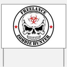 Freelance Zombie Hunter Yard Sign