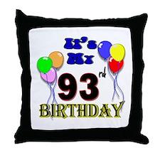 It's My 93rd Birthday Throw Pillow