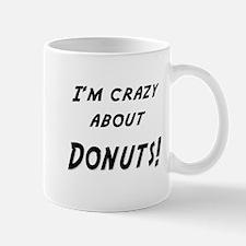 Im crazy about DONUTS Mug
