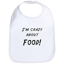 Im crazy about FOOD Bib