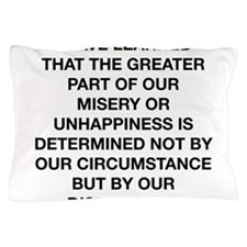 The Greater Part Of Misery Pillow Case