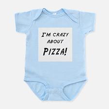 Im crazy about PIZZA Infant Bodysuit