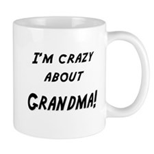 Im crazy about GRANDMA Mug