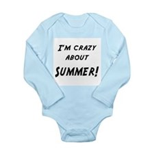 Im crazy about SUMMER Long Sleeve Infant Bodysuit