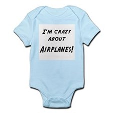 Im crazy about AIRPLANES Infant Bodysuit