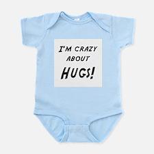 Im crazy about HUGS Infant Bodysuit