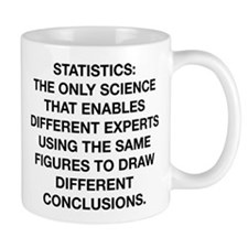 Statistics Is The Only Science Mug
