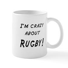 Im crazy about RUGBY Mug