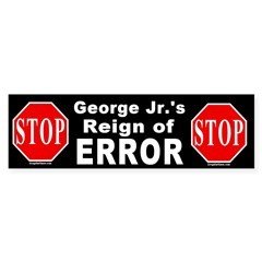 Bush's Reign of Error Bumper Bumper Sticker
