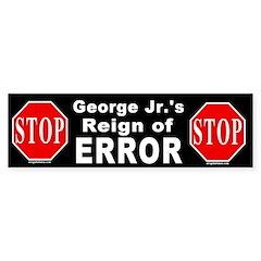 Bush's Reign of Error Bumper Bumper Sticker