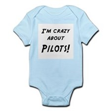 Im crazy about PILOTS Infant Bodysuit