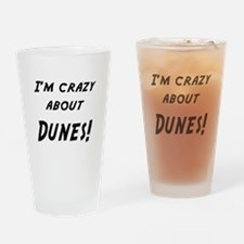 Im crazy about DUNES Drinking Glass