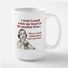 Drink More... Care Less Mug