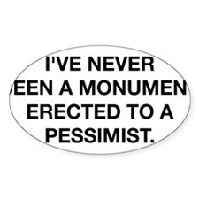 A Monument To A Pessimist Decal