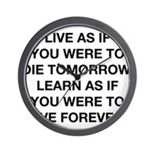 Live As If You Were To Die Wall Clock