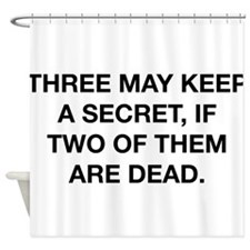 Keep A Secret Shower Curtain