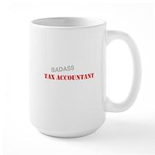 Badass Tax Accountant Mug