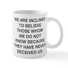 Inclined To Believe Mug