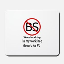 No BS Woodworking Mousepad