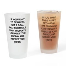 If You Want To Be Happy Drinking Glass