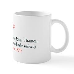 Mug: Tower Subway beneath the River Thames, the wo