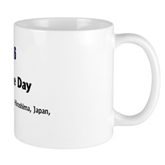 Mug: Hiroshima Peace Day US dropped an atomic bomb