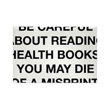 Careful Reading Health Books Rectangle Magnet