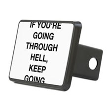 If You Are Going Through Hell Hitch Cover