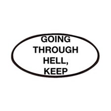 If You Are Going Through Hell Patches
