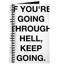 If You Are Going Through Hell Journal