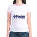 SISTERHOOD IS POWERFUL Jr. Ringer T-Shirt