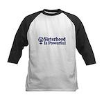 SISTERHOOD IS POWERFUL Kids Baseball Jersey
