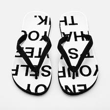 Enjoy Yourself Flip Flops