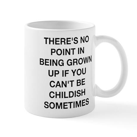Being Grown Up Mug