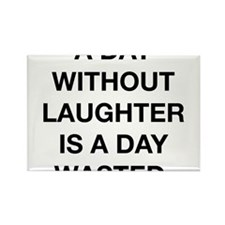 A Day Without Laughter Is A Day Wasted Rectangle M