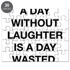 A Day Without Laughter Is A Day Wasted Puzzle