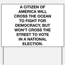 A Citizen Of America Yard Sign