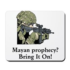 Mayan Prophecy, ring it on Mousepad