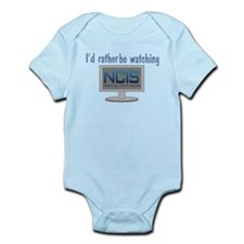 Rather Be Watching NCIS Infant Bodysuit