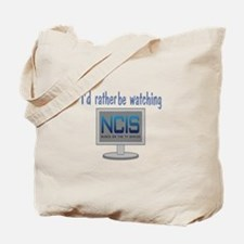 Rather Be Watching NCIS Tote Bag
