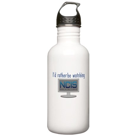 Rather Be Watching NCIS Stainless Water Bottle 1.0