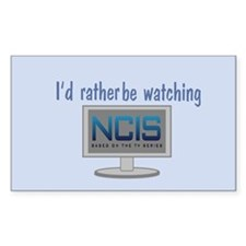 Rather Be Watching NCIS Decal