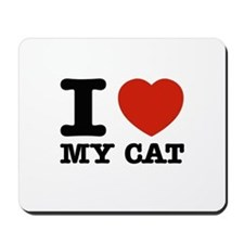 I Love My Cat Mousepad