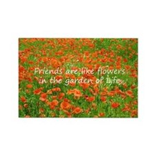 Friends Are Like Flowers Rectangle Magnet